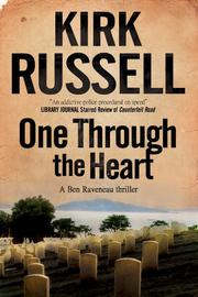 ONE THROUGH THE HEART by Kirk Russell