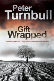 GIFT WRAPPED by Peter Turnbull