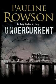 UNDERCURRENT by Pauline Rowson