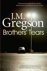 BROTHERS' TEARS by J.M. Gregson