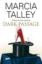 DARK PASSAGE by Marcia Talley