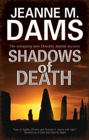 SHADOWS OF DEATH by Jeanne M. Dams