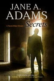 SECRETS by Jane A. Adams
