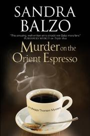 MURDER ON THE ORIENT ESPRESSO by Sandra Balzo
