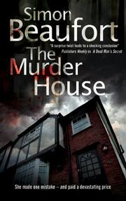 THE MURDER HOUSE by Simon Beaufort