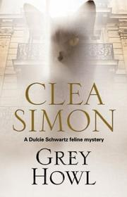 GREY HOWL by Clea Simon