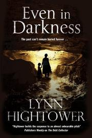 EVEN IN DARKNESS by Lynn Hightower