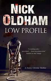 LOW PROFILE by Nick Oldham