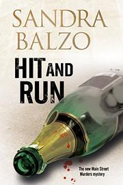 HIT AND RUN by Sandra Balzo