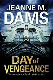 DAY OF VENGEANCE by Jeanne M. Dams