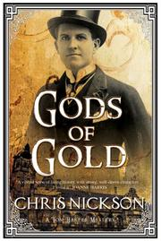 GODS OF GOLD by Chris Nickson