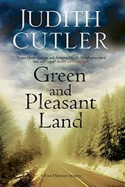 GREEN AND PLEASANT LAND by Judith Cutler