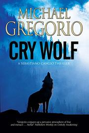 CRY WOLF by Michael Gregorio