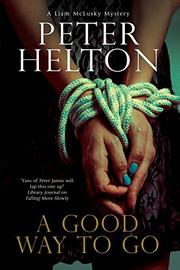A GOOD WAY TO GO by Peter Helton
