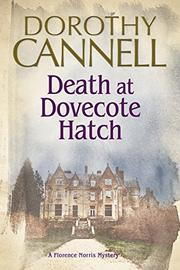 DEATH AT DOVECOTE HATCH by Dorothy Cannell