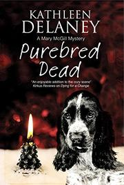 PUREBRED DEAD by Kathleen Delaney