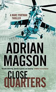 CLOSE QUARTERS by Adrian Magson