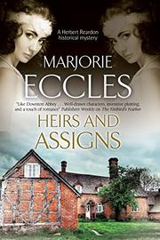 HEIRS AND ASSIGNS by Marjorie Eccles