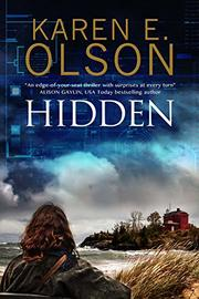 HIDDEN by Karen E. Olson