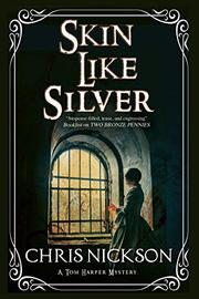 SKIN LIKE SILVER by Chris Nickson