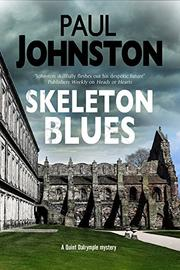 SKELETON BLUES by Paul Johnston