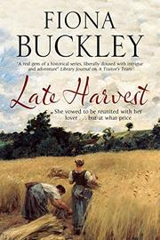 LATE HARVEST by Fiona Buckley