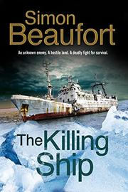THE KILLING SHIP by Simon Beaufort