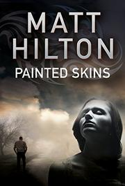 PAINTED SKINS by Matt Hilton