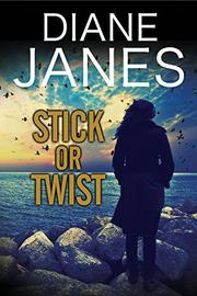 STICK OR TWIST by Diane Janes