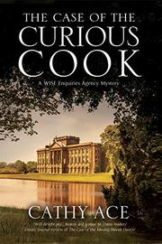 THE CASE OF THE CURIOUS COOK by Cathy Ace