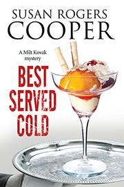 BEST SERVED COLD by Susan Rogers  Cooper