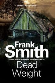 DEAD WEIGHT by Frank Smith
