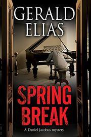 SPRING BREAK by Gerald Elias