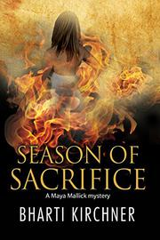 SEASON OF SACRIFICE by Bharti Kirchner