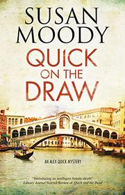 QUICK ON THE DRAW  by Susan Moody