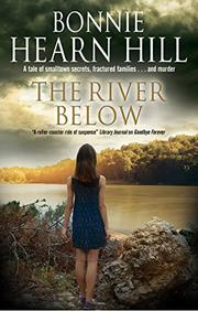 THE RIVER BELOW by Bonnie Hearn Hill