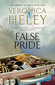 FALSE PRIDE by Veronica Heley