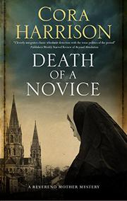 DEATH OF A NOVICE by Cora Harrison