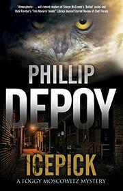 ICEPICK by Phillip DePoy