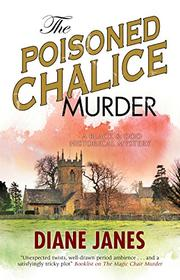 THE POISONED CHALICE MURDER by Diane Janes
