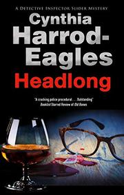 HEADLONG  by Cynthia Harrod-Eagles