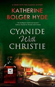CYANIDE WITH CHRISTIE  by Katherine Bolger Hyde
