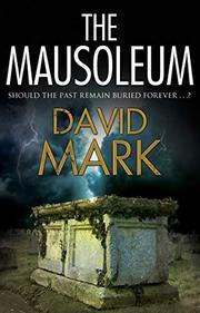 THE MAUSOLEUM by David Mark
