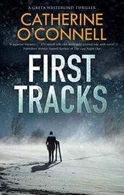 FIRST TRACKS  by Catherine O'Connell
