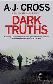 DARK TRUTHS  by A.J.  Cross