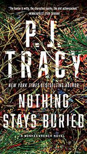 NOTHING STAYS BURIED by P.J. Tracy