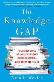 THE KNOWLEDGE GAP by Natalie Wexler