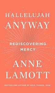 HALLELUJAH ANYWAY by Anne Lamott