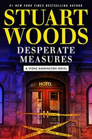 DESPERATE MEASURES  by Stuart Woods