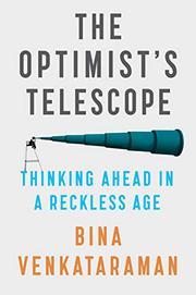 THE OPTIMIST'S TELESCOPE by Bina Venkataraman